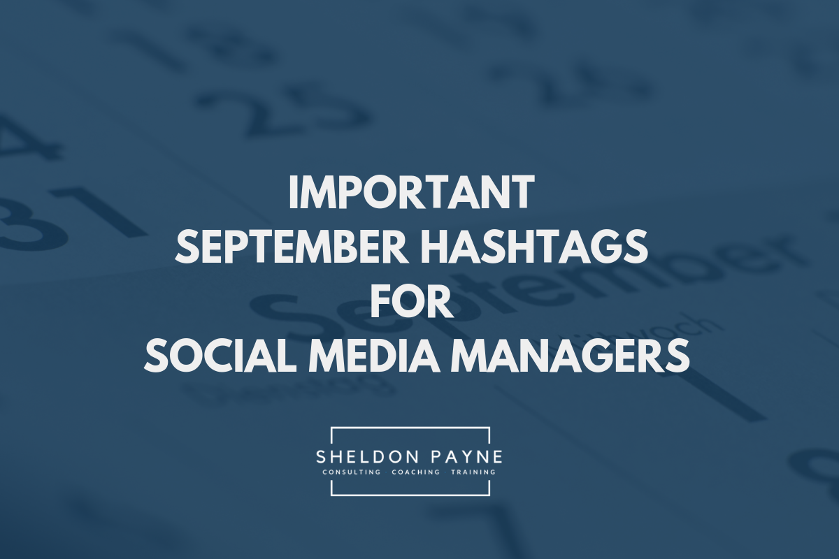 Important September Hashtags for Social Media Managers