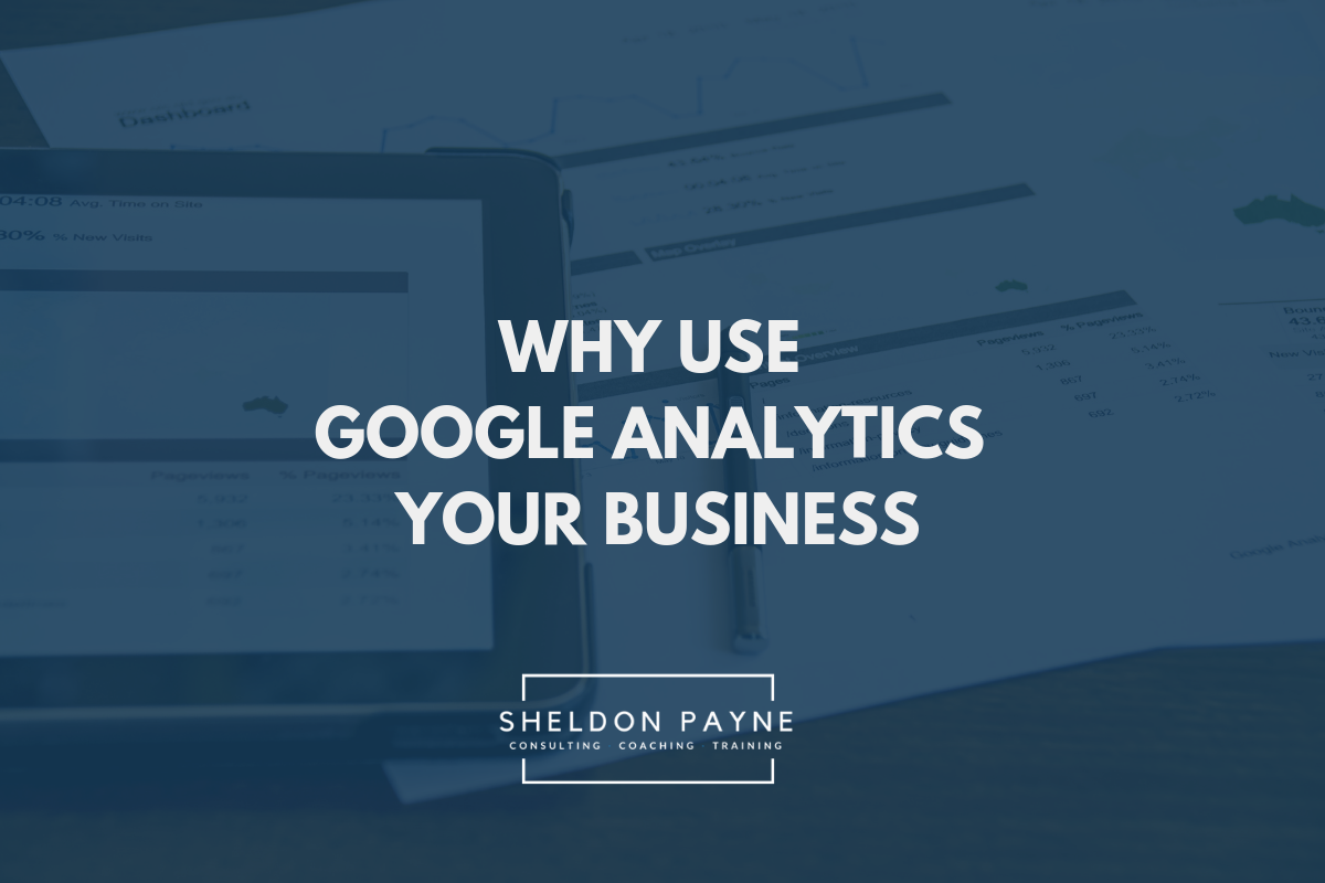 Why Use Google Analytics for Business